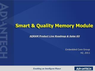 Smart & Quality Memory Module