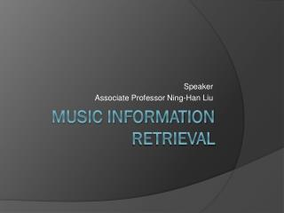 Music Information Retrieval