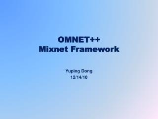 OMNET++  Mixnet  Framework