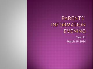 Parents' Information Evening