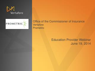 Education Provider Webinar June 19, 2014