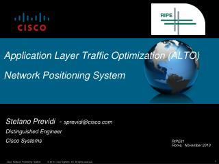 Application Layer Traffic Optimization (ALTO) Network Positioning System