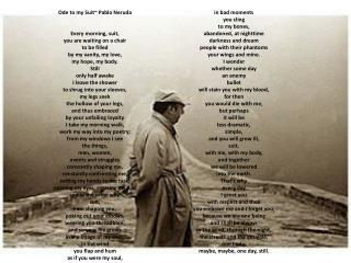 Ode to my Suit~ Pablo Neruda