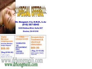 Dr.  Hongmei  J Li, O.M.D.,  L.Ac ( 818 ) 387-8945 5435 Balboa Blvd , Suite  207