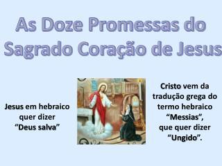 As Doze Promessas do Sagrado Coração de Jesus