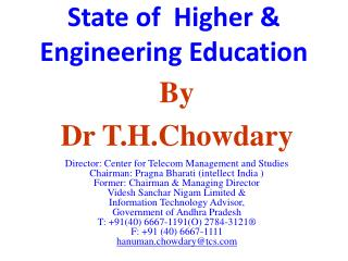 State of  Higher &  Engineering Education