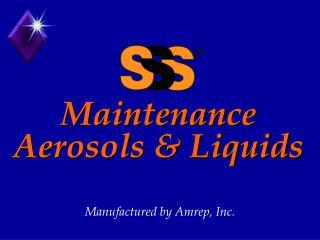 Maintenance Aerosols & Liquids