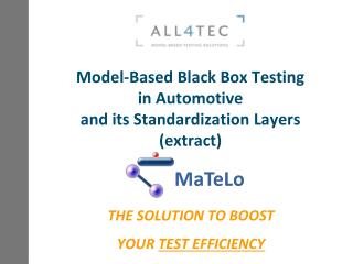 Model-Based Black Box Testing in Automotive and its Standardization  Layers (extract)