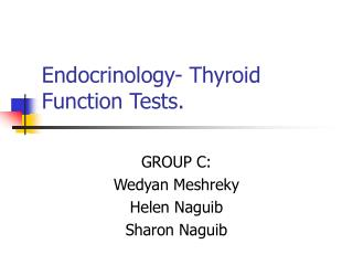 Endocrinology- Thyroid Function Tests.