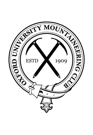OXFORD UNIVERSITY MOUNTAINEERING CLUB