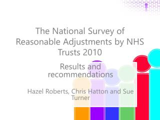 The National Survey of Reasonable Adjustments by NHS Trusts 2010