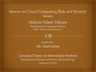 Mahyar Taheri Tehrani Department of  Computer Science Email :  mahyar.tahery@gmail