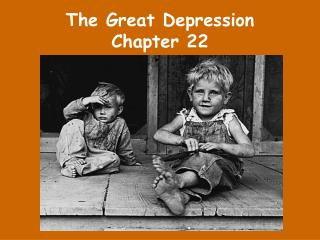 The Great Depression Chapter 22