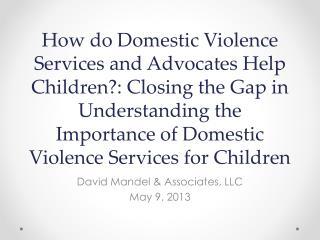 David Mandel & Associates, LLC May 9, 2013