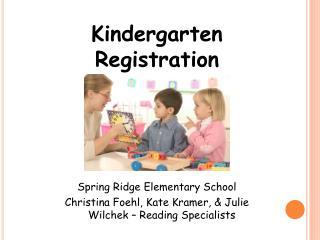 Kindergarten  Registra tion