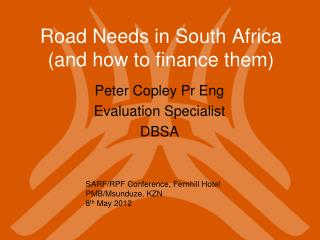 Road Needs in South Africa (and how to finance them)