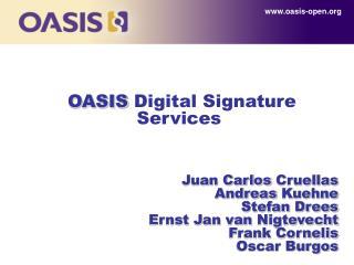 OASIS  Digital Signature Services