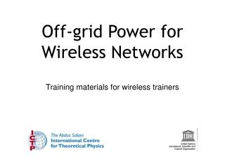 Off-grid Power for Wireless Networks
