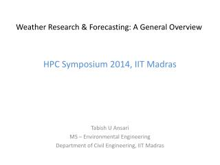 Weather Research & Forecasting: A General Overview