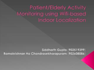 Patient/Elderly Activity Monitoring using  Wifi -based Indoor Localization
