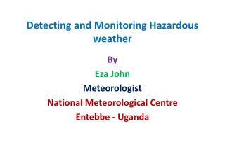 Detecting and Monitoring Hazardous weather