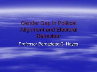 Gender Gap in Political Alignment and Electoral Behaviour
