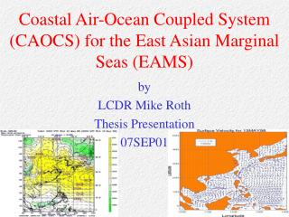 Coastal Air-Ocean Coupled System (CAOCS) for the East Asian Marginal Seas (EAMS)