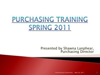 PURCHASING  TRAINING  SPRING  2011