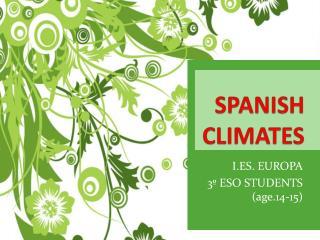 SPANISH CLIMATES