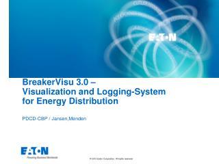 BreakerVisu 3.0 –  Visualization and Logging-System  for Energy Distribution