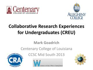 Collaborative Research Experiences for Undergraduates (CREU)