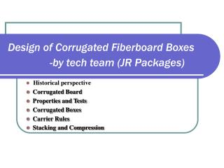 Design of Corrugated Fiberboard Boxes                - by tech team JR Packages