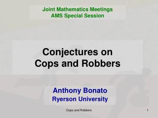 Conjectures on  Cops and Robbers