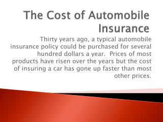 The Cost of Automobile Insurance