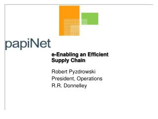 E-Enabling an Efficient  Supply Chain