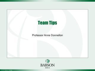 Team Tips