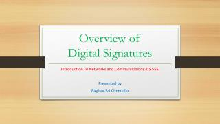 Overview of  Digital Signatures