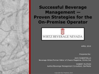 Successful Beverage Management � Proven Strategies for the On-Premise Operator