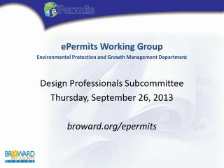 ePermits  Working Group  Environmental Protection and Growth Management Department