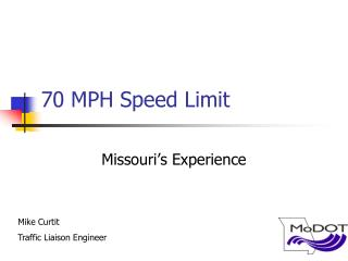70 MPH Speed Limit