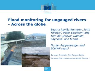 Flood  m onitoring for  ungauged  rivers  - Across  the globe
