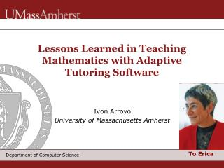 Lessons Learned in Teaching Mathematics with Adaptive Tutoring Software