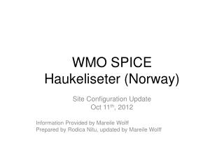 WMO SPICE Haukeliseter (Norway)