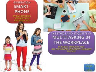 Generation Smart- phone By Dan  Siewiorek IEEE Spectrum September  2012