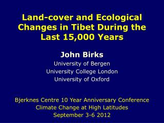 Land-cover and Ecological Changes in Tibet During the Last 15,000 Years