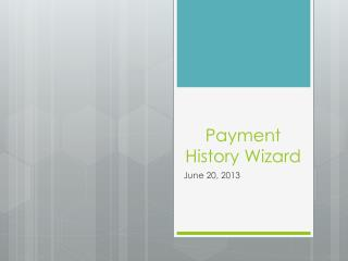 Payment History Wizard