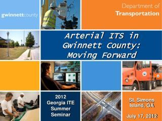 Arterial ITS  in  Gwinnett County: Moving Forward