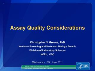 Assay Quality  Considerations