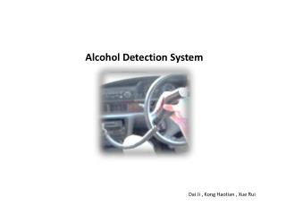 Alcohol  Detection  System