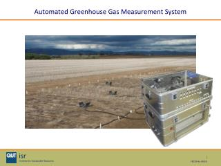 Automated Greenhouse Gas Measurement System